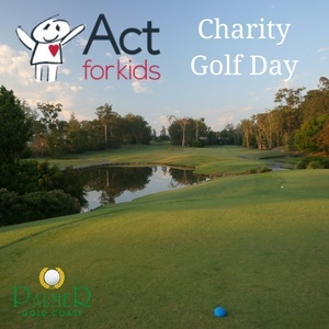 Act for Kids Charity Golf Day