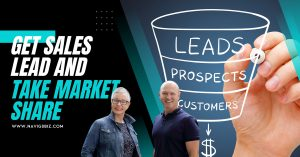 Get Sales Leads and Take Market Share